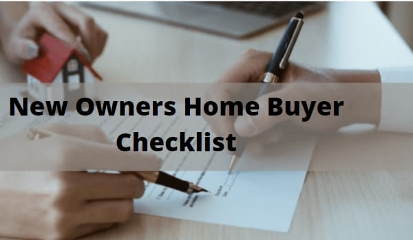 New Owners Home Buyer Checklist