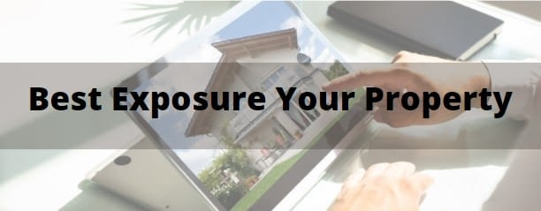 Get the Best Exposure for your Property