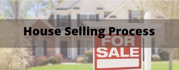 Guide to know about the House Selling Process